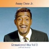 Remastered Hits Vol 2 (All Tracks Remastered 2021) de Sammy Davis, Jr.