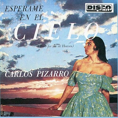 Espérame en el Cielo by Carlos Pizarro