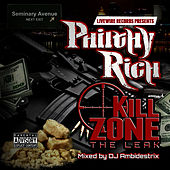 Kill Zone the Leak von Philthy Rich