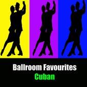 Ballroom Favourites: Cuban de Various Artists