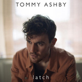 Latch de Tommy Ashby