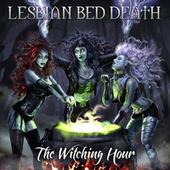 The Witching Hour by Lesbian Bed Death