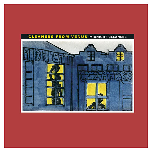 Midnight Cleaners by The Cleaners From Venus