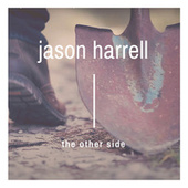 The Other Side by Jason Harrell