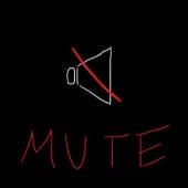 MUTE by Milk