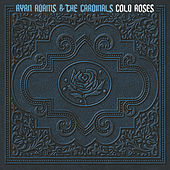 Cold Roses de Ryan Adams