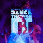 Dance Through It von Lz Love