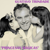 Princesas Mágicas de Gustavo Trindade
