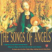 The Songs Of Angels von The Choir Of Trinity College, Cambridge