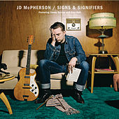 Signs & Signifiers fra JD McPherson