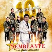 10 Aniversario by Grupo Semblante de Jesús Almazán
