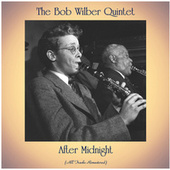 After Midnight (All Tracks Remastered) by The Bob Wilber Quintet