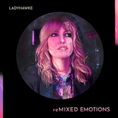 reMIXED EMOTIONS by Ladyhawke