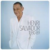 Henri Salvador 1980-1989 de Henri Salvador