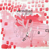 Vermillion (JMJL Rework) von The Album Leaf