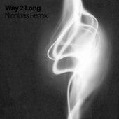 Way 2 Long (feat. Jayd Ink) (Nicolaas Remix) de Snowk