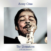 The Remasters (All Tracks Remastered) de Sonny Criss