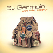 Extra Cabin Baggage by St. Germain