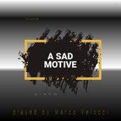 A Sad Motive (Piano) von Marco Velocci