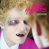 Bad Habits (Acoustic Version) by Ed Sheeran