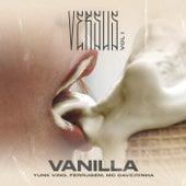 Vanilla (Versus Vol. 1) [feat. Tropkillaz] by Yunk Vino