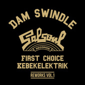 Dam Swindle x Salsoul Reworks Vol. 1 by First Choice