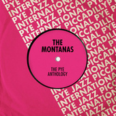 The Pye Anthology by The Montanas