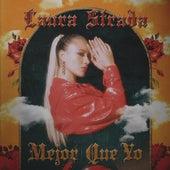 Mejor Que Yo von Laura Strada