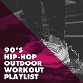 90's Hip-Hop Outdoor Workout Playlist by Generation 90