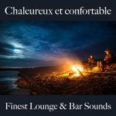Chaleureux et confortable: finest lounge & bar sounds by ALLTID
