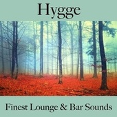 Hygge: Finest Lounge & Bar Sounds by ALLTID