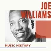 Joe Williams - Music History by Joe Williams