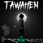 Tawahen by Fox