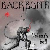 Unleash Hell by Backbone