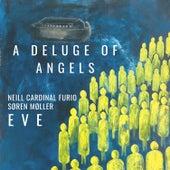 A Deluge Of Angels von Eve