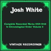 Complete Recorded Works 1929-1940 In Chronological Order Volume 3 (Hq Remastered) de Josh White