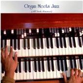 Organ Meets Jazz (All Tracks Remastered) de Various Artists