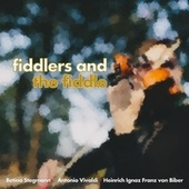 Fiddlers and the Fiddle by Betina Stegmann