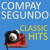 Classic Hits by Compay Segundo