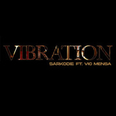 Vibration de Sarkodie
