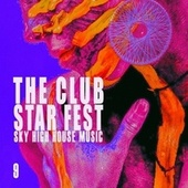 The Club Star Fest, Vol. 9 by Various Artists