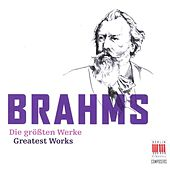 Brahms (Greatest Works) by Various Artists