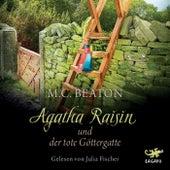 Agatha Raisin und der tote Göttergatte by M. C. Beaton