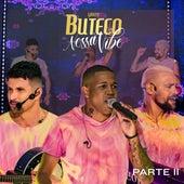 Nossa Vibe Pt. 2 (Cover Ao Vivo) de Grupo Buteco