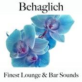 Behaglich: Finest Lounge & Bar Sounds by ALLTID