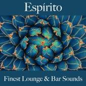 Espírito: Finest Lounge & Bar Sounds by ALLTID