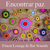 Encontrar Paz: Finest Lounge & Bar Sounds by ALLTID