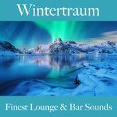 Wintertraum: Finest Lounge & Bar Sounds by ALLTID