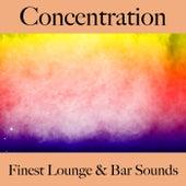 Concentration: finest lounge & bar sounds by ALLTID
