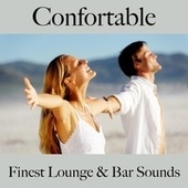 Confortable: finest lounge & bar sounds by ALLTID